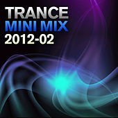 Trance Mini Mix 2012-02 by Various Artists