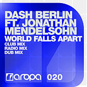 World Falls Apart by Dash Berlin