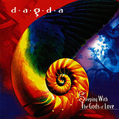 Sleeping With the Gods of Love by Dagda