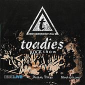 Rock Show: Live In Dallas 2007 by Toadies