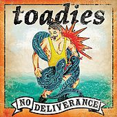 No Deliverance by Toadies
