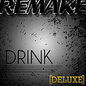 Drink (Lil Jon feat. LMFAO Deluxe Remake) by The Supreme Team