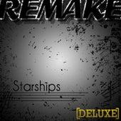 Starships (Nicki Minaj Remake) - Deluxe by The Supreme Team