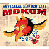 Mokum by Amsterdam Klezmer Band