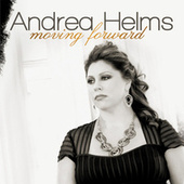Moving Forward by Andrea Helms