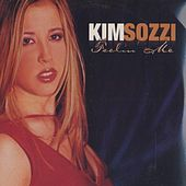 Feelin' Me Remixes by Kim Sozzi