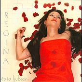 Casa ljubezni by Regina