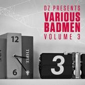 Dz Presents: Various Badmen III by Various Artists