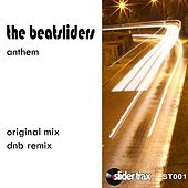 Anthem by The Beatsliders