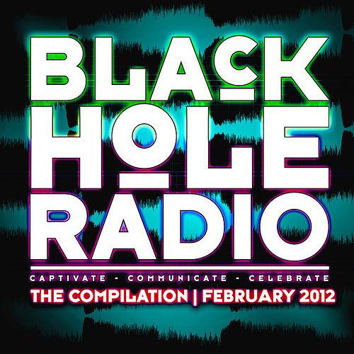 Black Hole Radio February 2012 by Various Artists