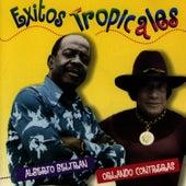 Exitos Tropicales by Alberto Beltran