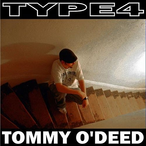 Tommy O'deed - Single by Type 4