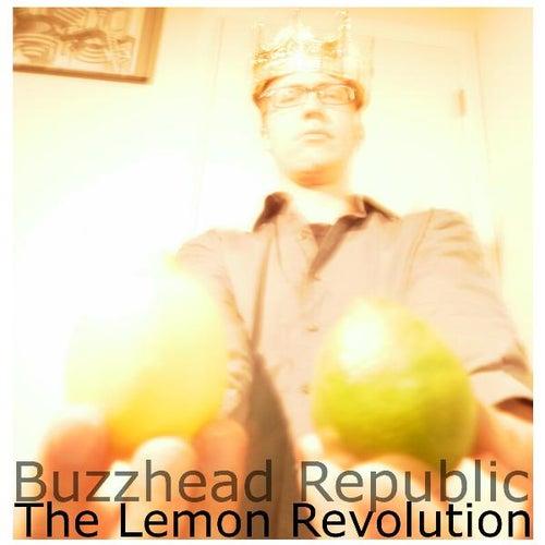 The Lemon Revolution by Buzzhead Republic