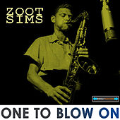 One to Blow On Remastered by Zoot Sims