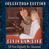 Elvis Raw Live - Volume 2 by Various Artists