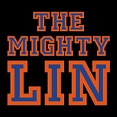 The Mighty Lin - Single by Julian Velard