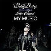 My Music (feat. Lukus Simari) - Single by Bobby Bishop
