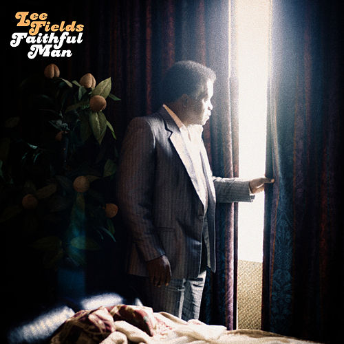 Faithful Man by Lee Fields