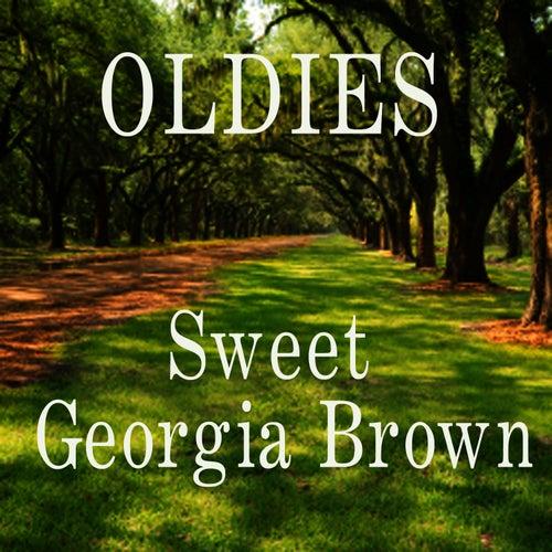 Oldies - Sweet Georgia Brown by Oldies