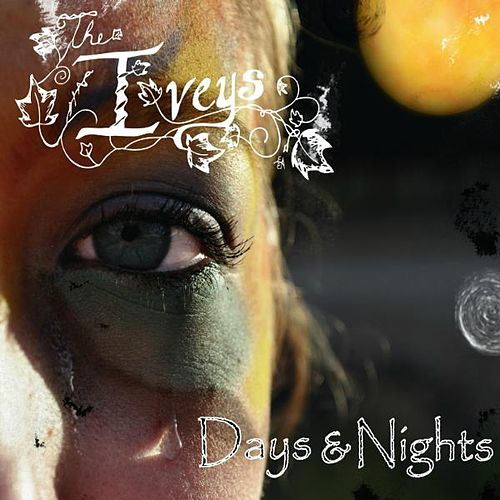 Days & Nights by The Iveys
