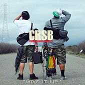 Give It Up - Single by Crsb