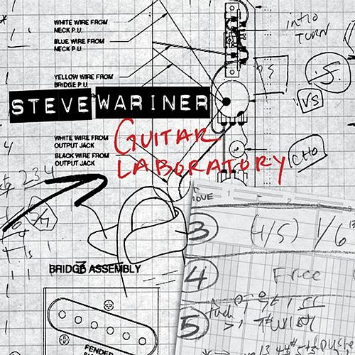 Guitar Laboratory by Steve Wariner