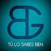 Tú Lo Sabes Bien - Single by Black:Guayaba