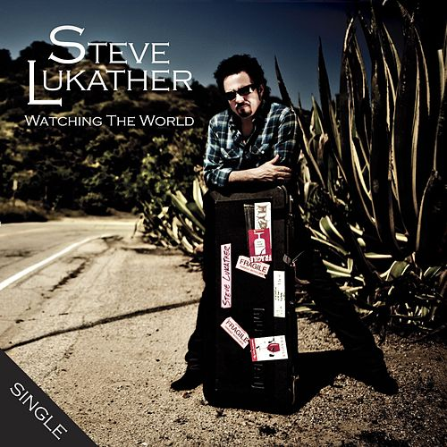 Watching The World von Steve Lukather