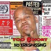 No Trespassing von Too Short