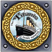 The Titanic - Single by Irish Rovers