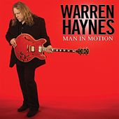 Man In Motion von Warren Haynes