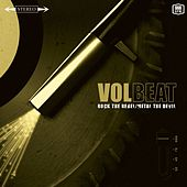 Rock The Rebel / Metal The Devil by Volbeat