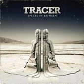 Spaces In Between by Tracer