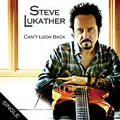 Can't Look Back by Steve Lukather