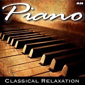 Piano: Classical Relaxation by Piano: Classical Relaxation