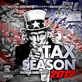 Tax Season by Swisha House