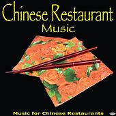 Chinese Restaurant Music by Chinese Restaurant Music