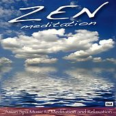 Asian Spa Music for Meditation and Relaxation by Zen Meditation