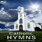 Catholic Hymns by Catholic Hymns