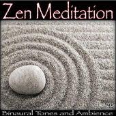 Zen Meditation: Binaural Tones and Ambience by Zen Meditation