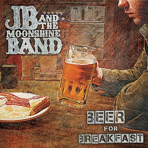 Beer For Breakfast by JB and The Moonshine Band