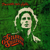 I'm A Writer, Not A Fighter by Gilbert O'Sullivan