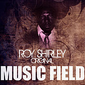 Music Field by Roy Shirley