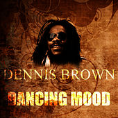 Dancing Mood by Dennis Brown