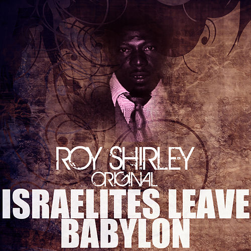 Israelites Leave Babylon by Roy Shirley