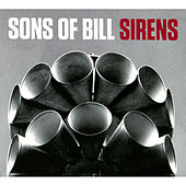 Sirens by Sons of Bill