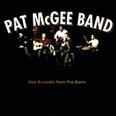 Live Acoustic From the Barns by Pat McGee Band