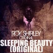 Sleeping Beauty (Original) by Roy Shirley
