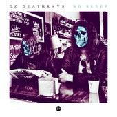 No Sleep by DZ Deathrays