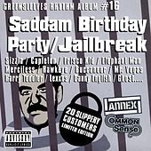 Saddam Birthday Party / Jailbreak by Various Artists